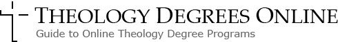 Theology Degrees Online - Guide to Online Theology Degree Programs