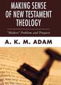 Making Sense of New Testament Theology: