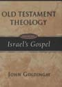 Old Testament Theology: Israel's Gospel (Vol. 1)