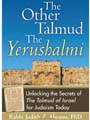 THE OTHER TALMUD—THE YERUSHALMI