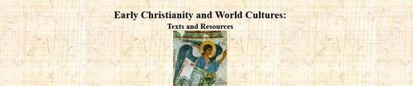 EarlyChristianityandWorldCulturesTextsandResources
