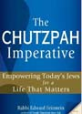 The Chutzpah Imperative: Empowering Today's Jews for a Life That Matters